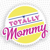 Totally Mommy Podcast