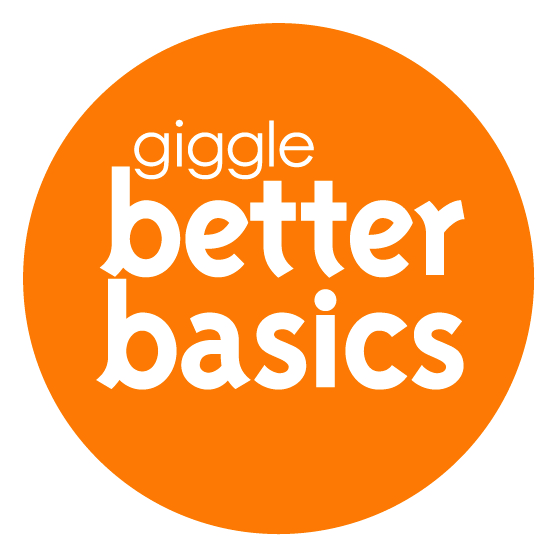 giggle Better Basics